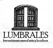 Mañana comienza la quinta temporada de Lumbrales, espacio autónomo para el arte y la cultura